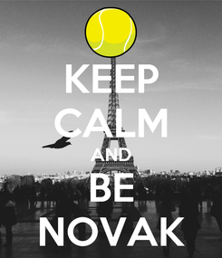 Poster: KEEP CALM AND BE NOVAK