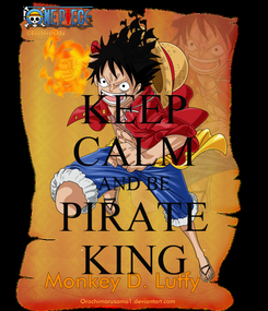 Poster: KEEP CALM AND BE PIRATE KING
