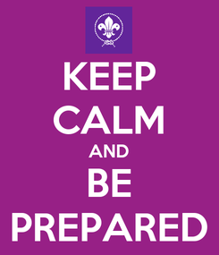 Poster: KEEP CALM AND BE PREPARED