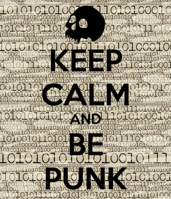 Poster: KEEP CALM AND BE PUNK