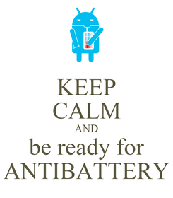 Poster: KEEP CALM AND be ready for ANTIBATTERY