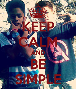 Poster: KEEP CALM AND BE SIMPLE