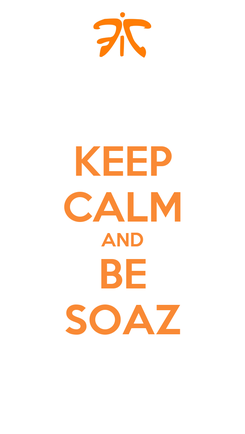 Poster: KEEP CALM AND BE SOAZ