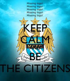 Poster: KEEP CALM AND BE THE CITIZENS