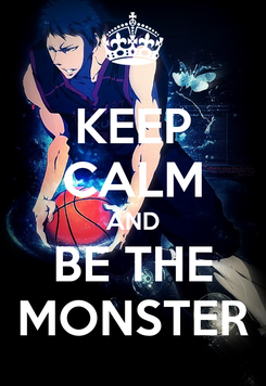 Poster: KEEP CALM AND BE THE MONSTER