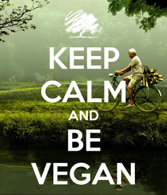 Poster: KEEP CALM AND BE VEGAN