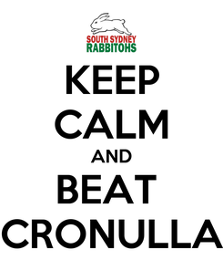 Poster: KEEP CALM AND BEAT  CRONULLA