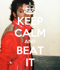 Poster: KEEP CALM AND BEAT IT