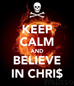 Poster: KEEP CALM AND BELIEVE IN CHRI$