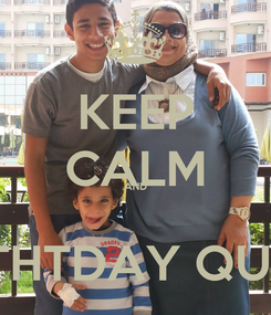 Poster: KEEP CALM AND  BIRTHTDAY QUEEN