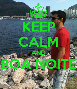 Poster: KEEP CALM AND BOA NOITE