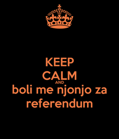 Poster: KEEP CALM AND boli me njonjo za referendum
