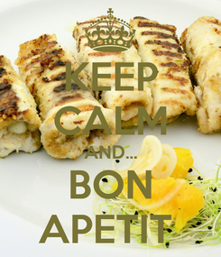 Poster: KEEP CALM AND... BON APETIT