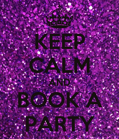 Poster: KEEP CALM AND BOOK A PARTY