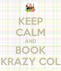 Poster: KEEP CALM AND BOOK KRAZY COL