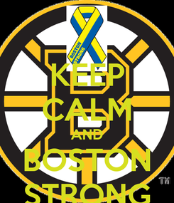 Poster: KEEP CALM AND BOSTON STRONG