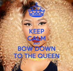 Poster: KEEP CALM AND BOW DOWN TO THE QUEEN