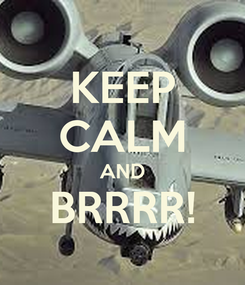 Poster: KEEP CALM AND BRRRR!