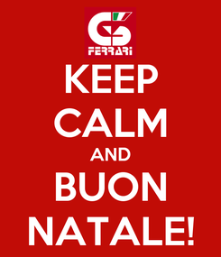 Poster: KEEP CALM AND BUON NATALE!