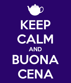 Poster: KEEP CALM AND BUONA CENA