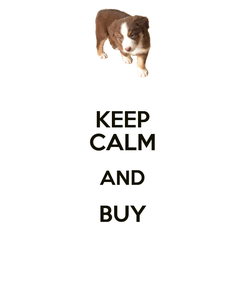 Poster: KEEP CALM AND BUY