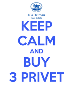 Poster: KEEP CALM AND BUY 3 PRIVET