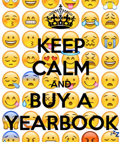 Poster: KEEP CALM AND BUY A YEARBOOK