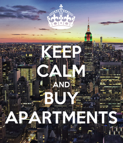 Poster: KEEP CALM AND BUY APARTMENTS