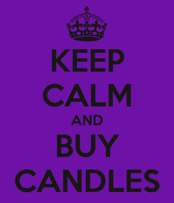 Poster: KEEP CALM AND BUY CANDLES