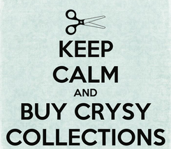 Poster: KEEP CALM AND BUY CRYSY COLLECTIONS