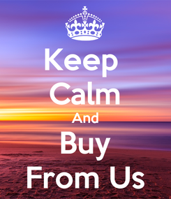 Poster: Keep  Calm And Buy From Us