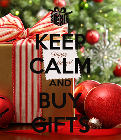 Poster: KEEP CALM AND BUY GIFTS