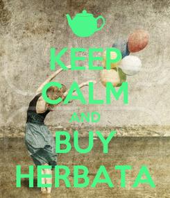 Poster: KEEP CALM AND BUY HERBATA