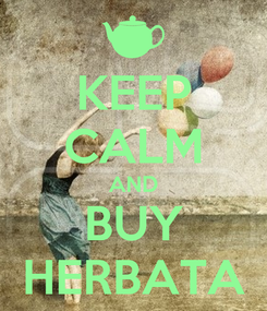 Poster: KEEP CALM AND BUY HERBATA
