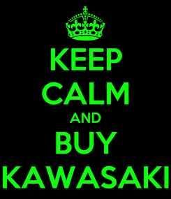 Poster: KEEP CALM AND BUY KAWASAKI