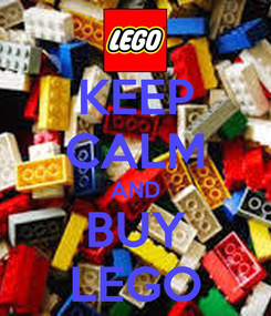 Poster: KEEP CALM AND BUY LEGO