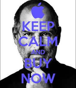 Poster: KEEP CALM AND BUY NOW