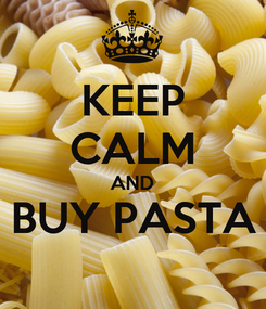 Poster: KEEP CALM AND BUY PASTA