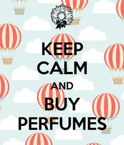 Poster: KEEP CALM AND BUY PERFUMES