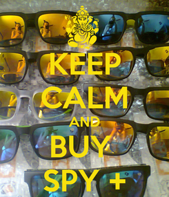 Poster: KEEP CALM AND BUY  SPY +
