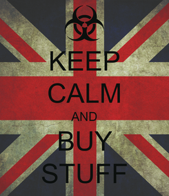 Poster: KEEP CALM AND BUY STUFF