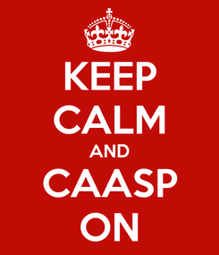 Poster: KEEP CALM AND CAASP ON