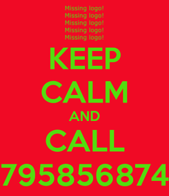 Poster: KEEP CALM AND CALL 07958568746