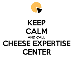 Poster: KEEP CALM AND CALL CHEESE EXPERTISE CENTER
