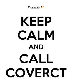 Poster: KEEP CALM AND CALL COVERCT