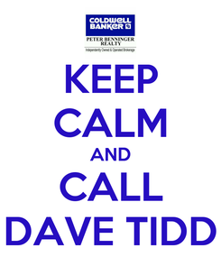 Poster: KEEP CALM AND CALL DAVE TIDD