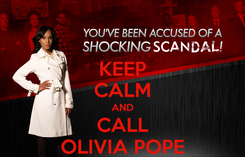 Poster: KEEP CALM AND CALL OLIVIA POPE