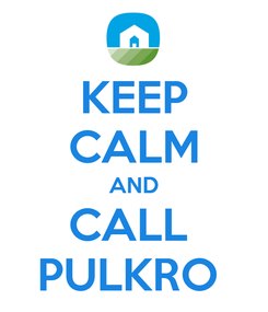 Poster: KEEP CALM AND CALL  PULKRO