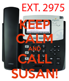 Poster: KEEP CALM AND CALL SUSAN!
