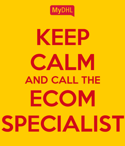 Poster: KEEP CALM AND CALL THE ECOM SPECIALIST